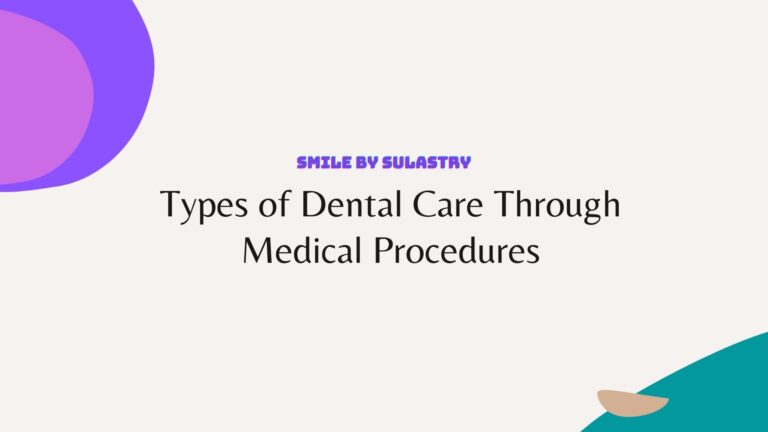 Types of Dental Care