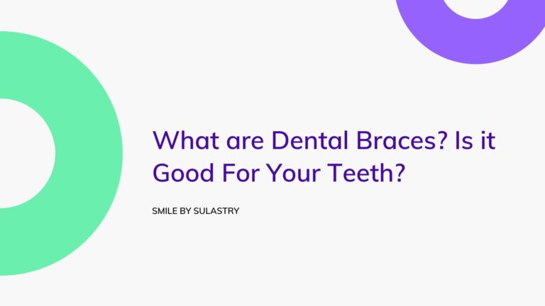 What are Dental Braces