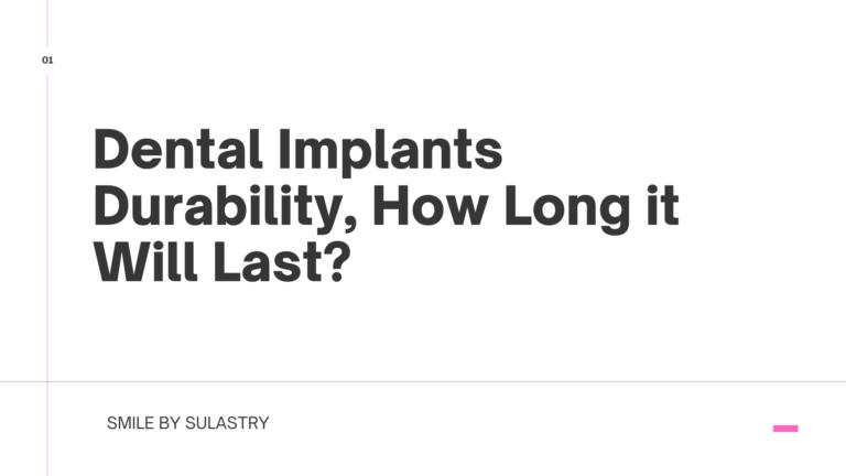 Dental Implants durability